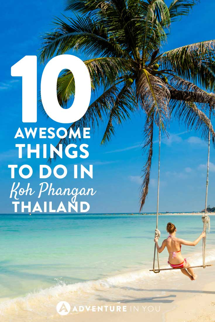 10 Awesome Things to Do in Koh Phangan Thailand