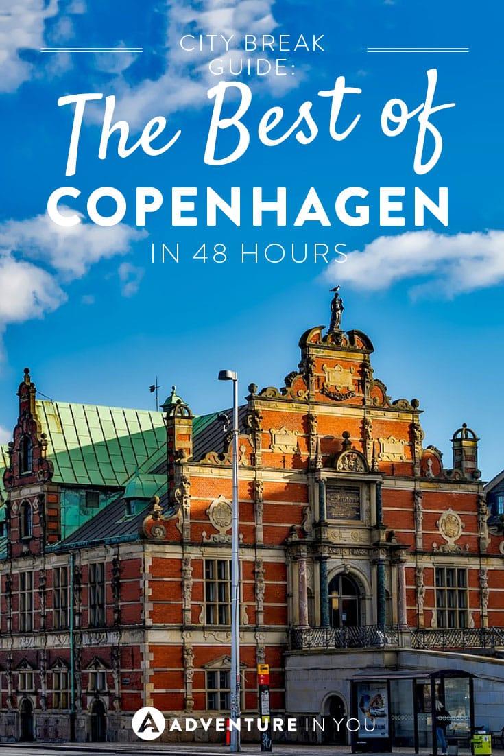 Copenhagen Travel | Discover the best of Copenhagen in 48 hours