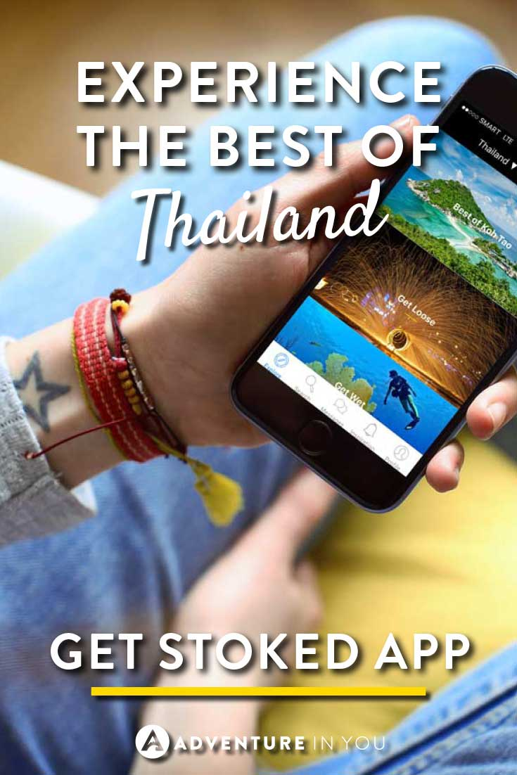 Thailand Travel | Looking for the hottest new app to help you travel around Thailand? Get Stoked is an app designed to help you find things to do easily and quickly. Don't miss out and download this for your trip to the land of smiles