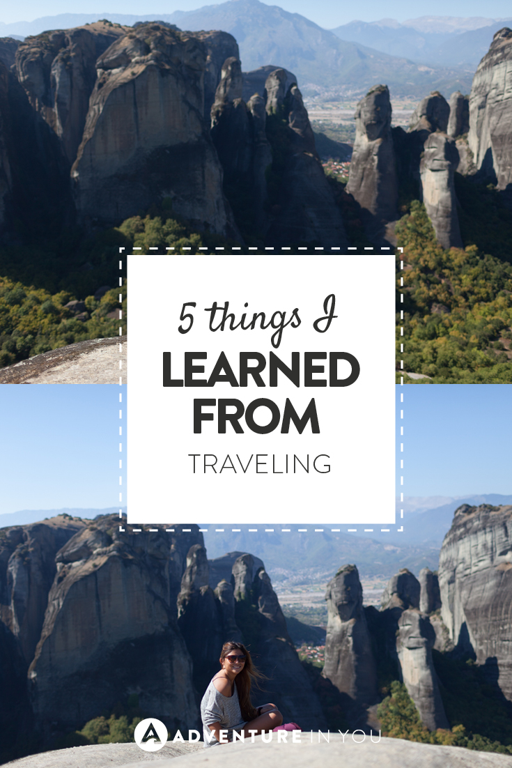 Travelling is a rewarding and enriching experience, so here are 5 things I learned!