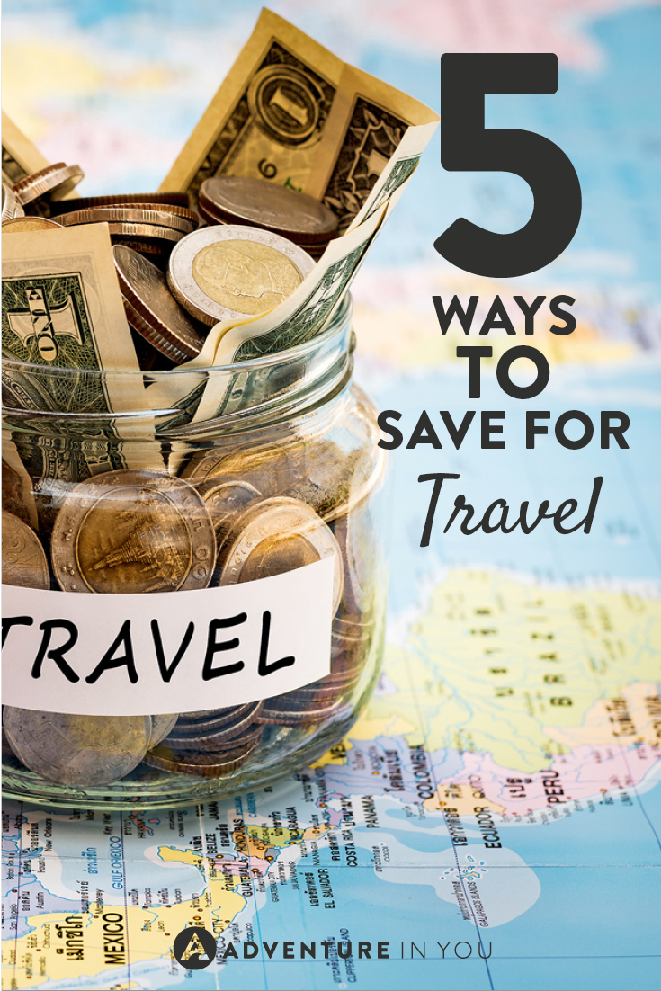 How to Save for Travel | Dreaming of traveling but don't have the cash? Here are 5 ways to help you save!
