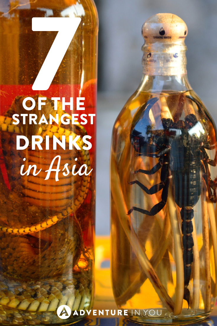 If you think you've seen weird, check out these 7 strange drinks in Asia!