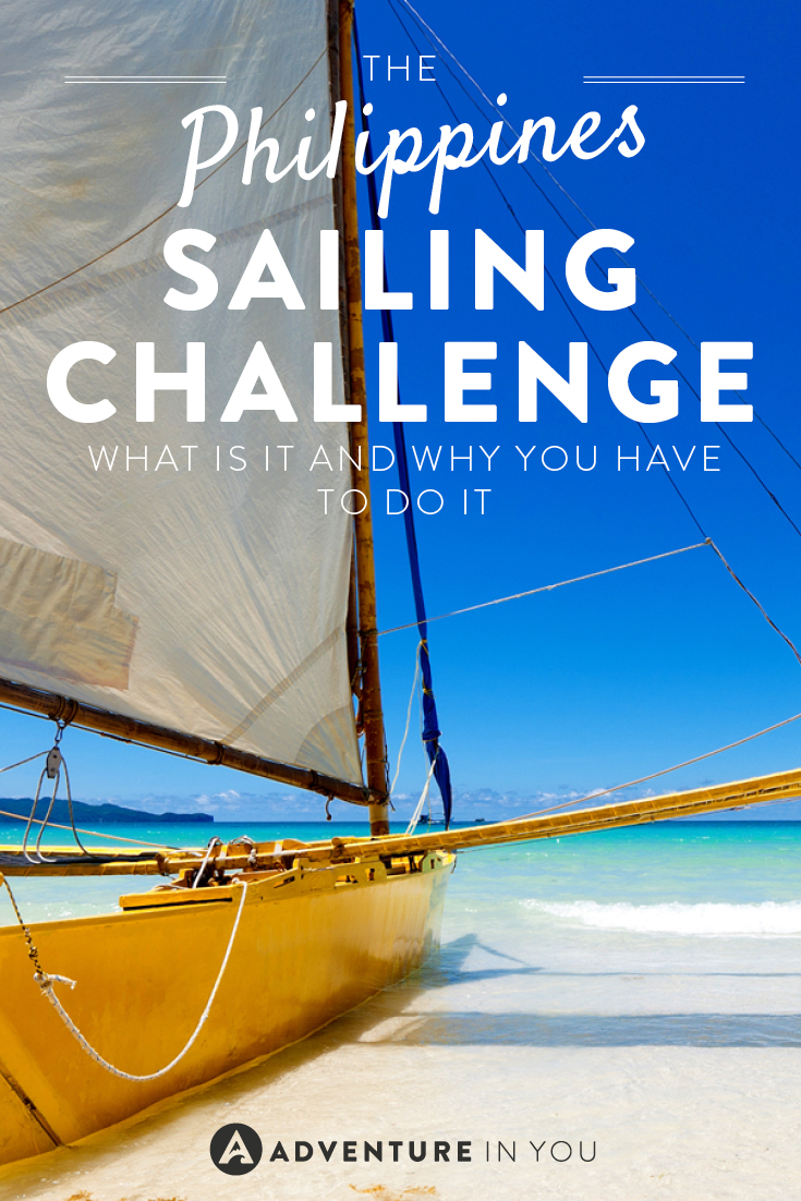 One experience you have to have in the Philippines is this sailing challenge!