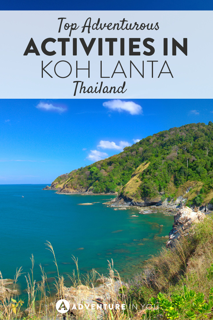 Koh Lanta is full of awesome adventure activities to be had. Check them out!