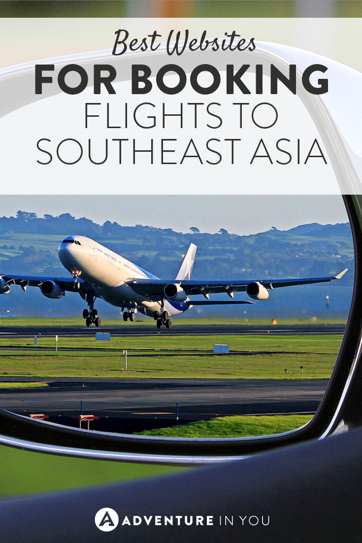 We've put together a list of the best websites to book your flights to Southeast Asia!