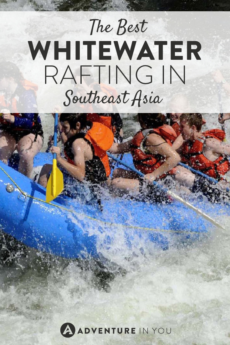 Love whitewater rafting? Here are the best places to do it in Southeast Asia