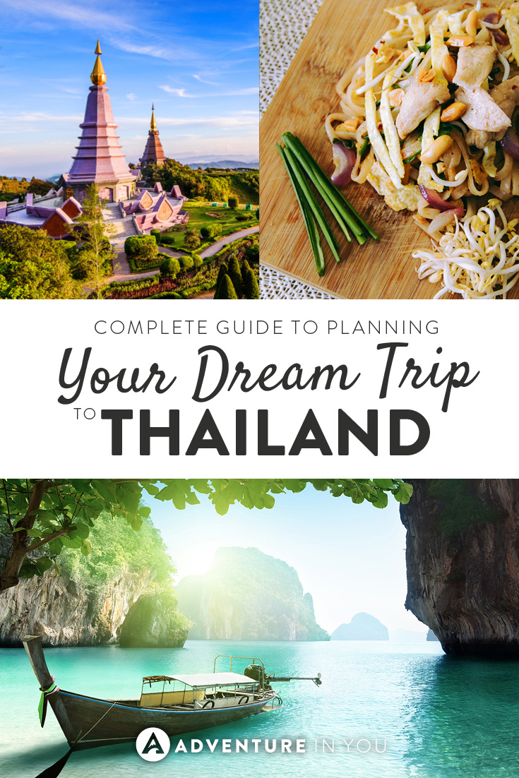 Here Is The Complete Guide On How To Plan Your Dream Trip Thailand Tips