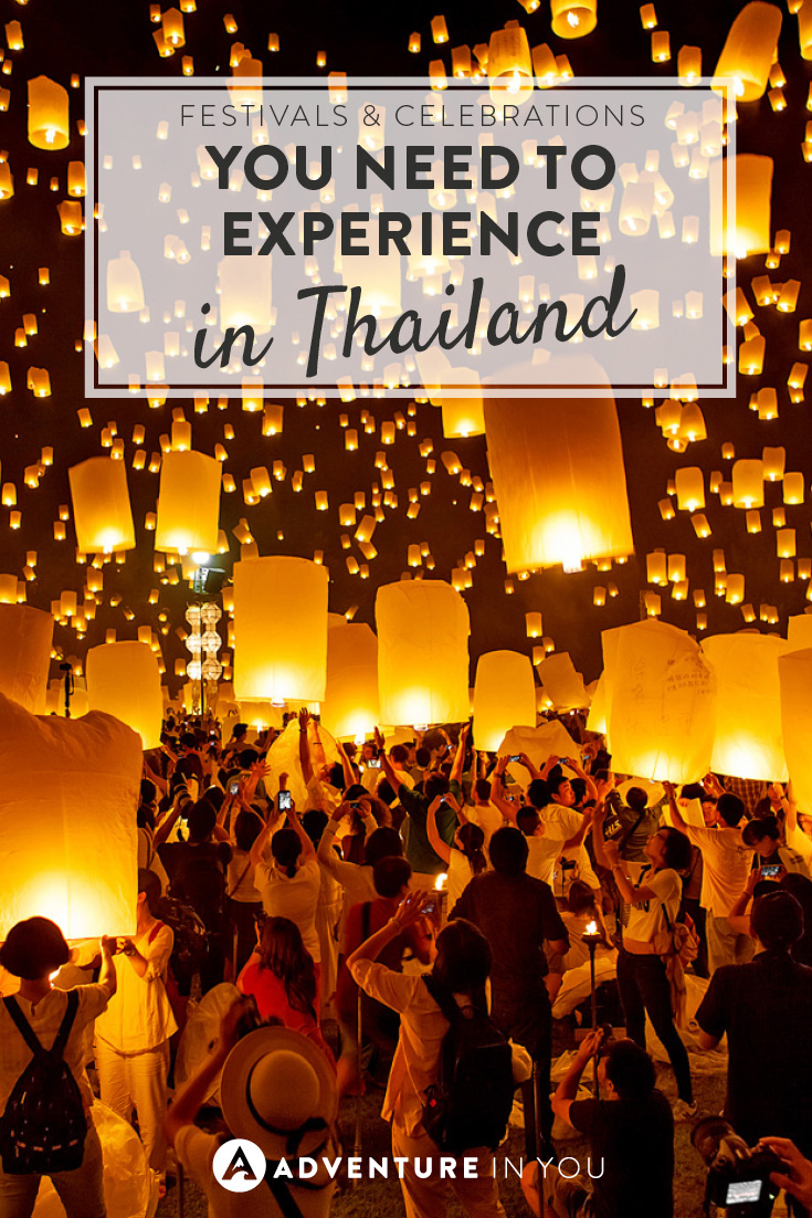 We love cultural experiences while travelling! So here are festivals and celebrations you need to experience in Thailand