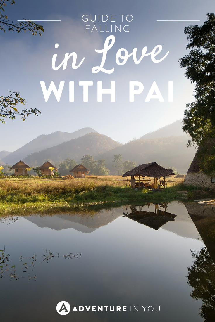 As if you need a guide to fall in love with Pai, but here's one anyway!