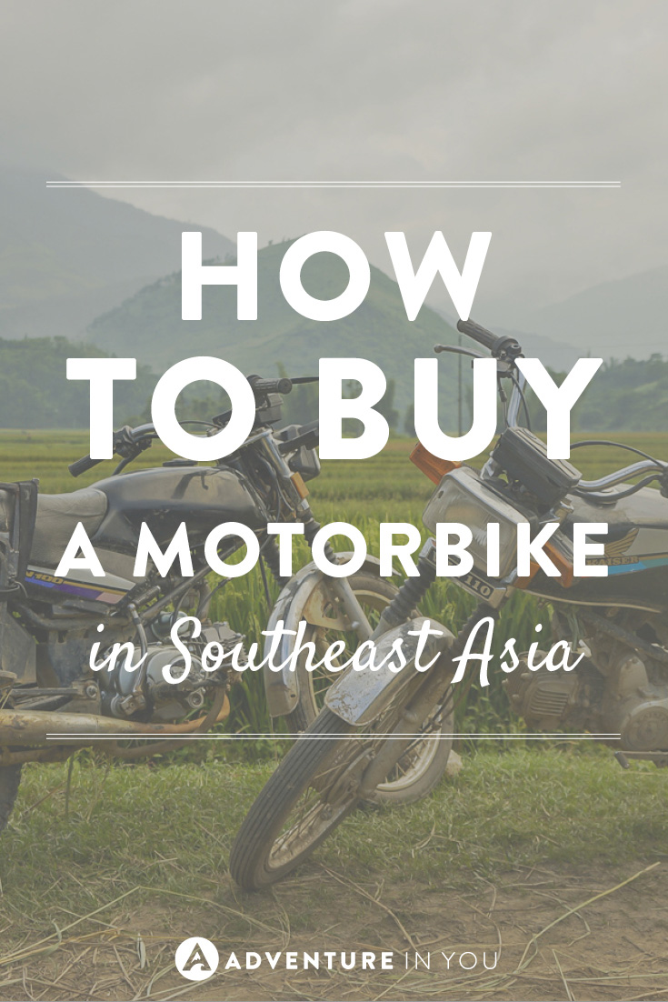 We love to get around by motorbike, so here is a guide on how to buy one in Southeast Asia