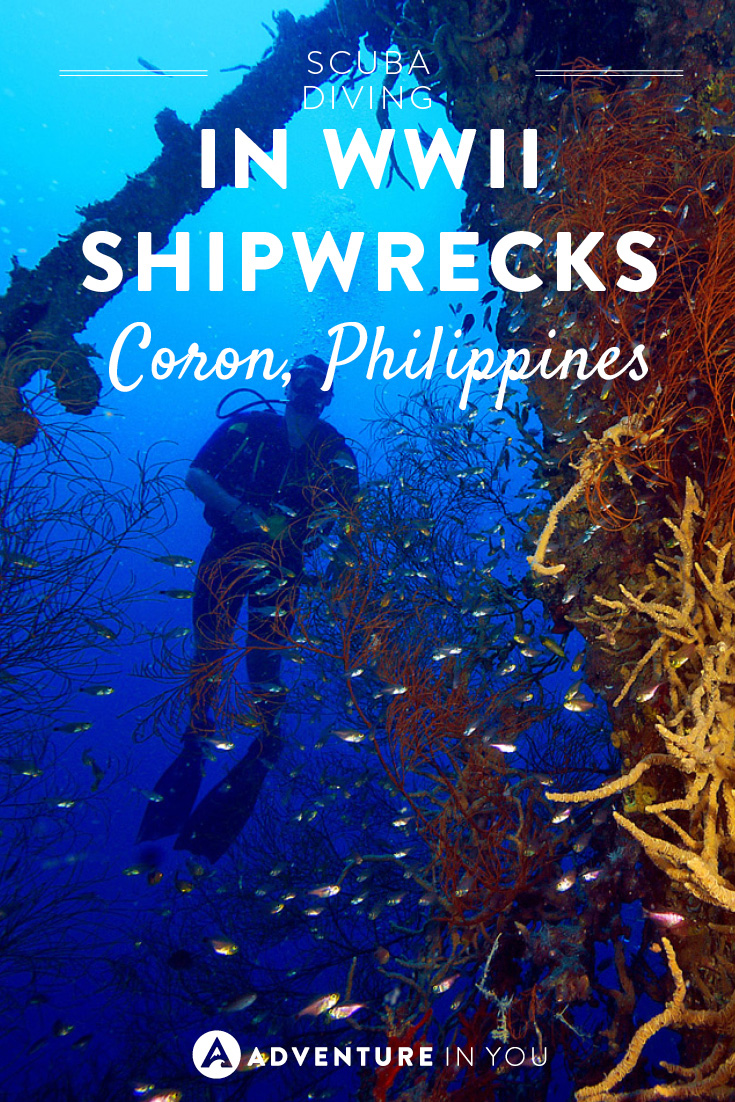 One experience you have to have in Coron is shipwreck diving!