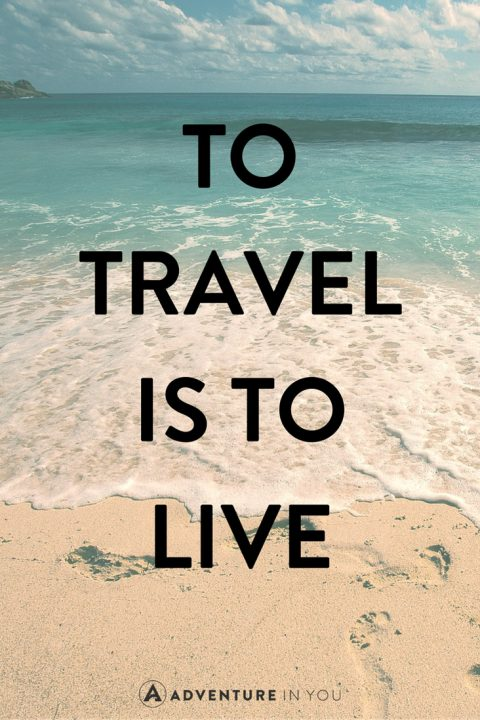 Best Travel Quotes 60 Of The Most Inspiring Quotes Of All Time Delectable Quotes For Travel