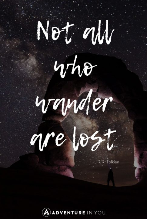 U201cNot All Those Who Wander Are Lost.u201d  J.R.R. Tolkien Travel Quotes ...