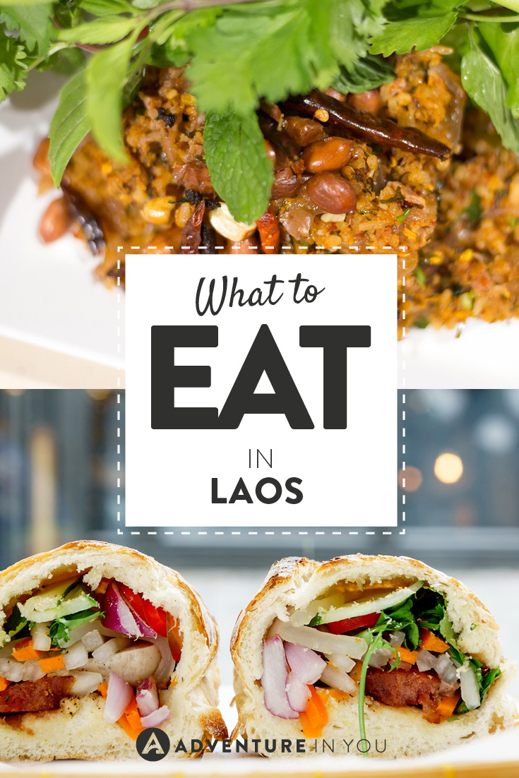 We can't get enough of food! Here's what to eat when you're in Laos