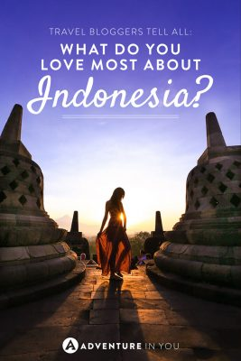 What do you love most about Indonesia? Here are our main reasons why we do!