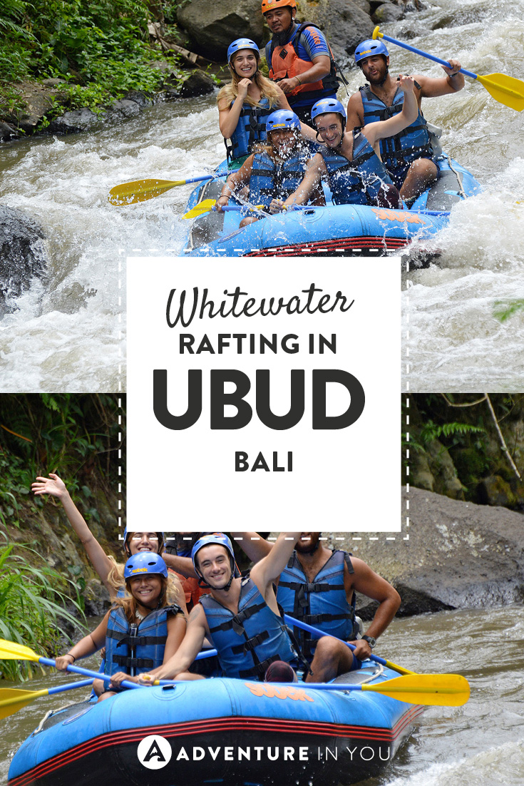 When in Ubud, hit the waters and spend a day white water rafting!