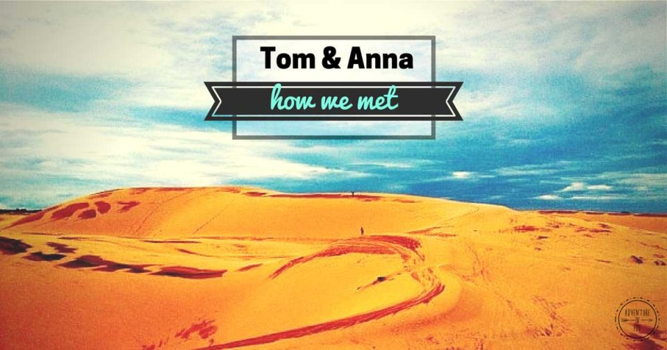 How we met tom and anna
