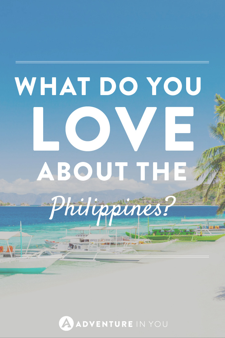 Top bloggers tell you what they love about the Philippines the most!