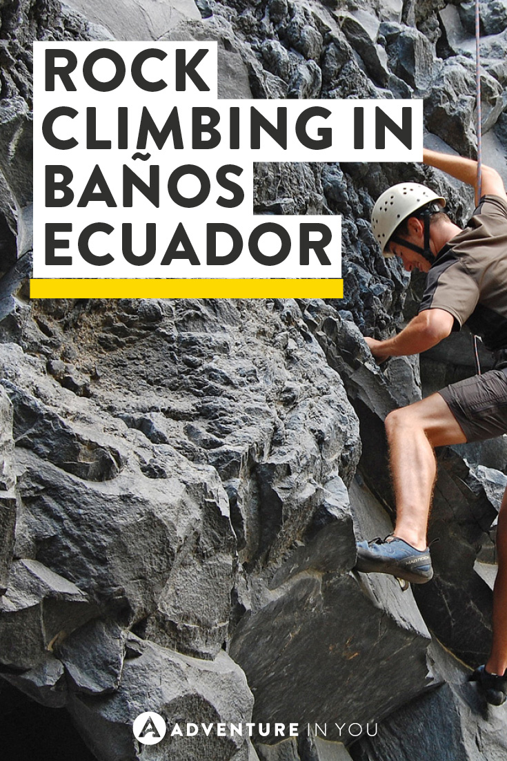 Banos Ecuador is a stunning town full of adventures. Read about our experience climbing up Lava cliffs
