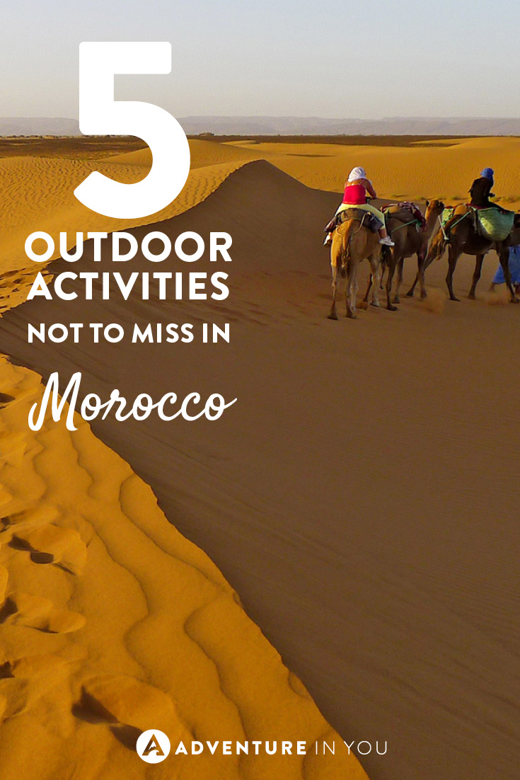 Love the outdoors? Check out these awesome outdoor activities in Morocco!