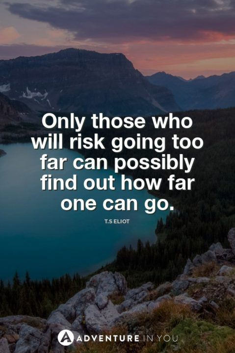 Adventure Quotes 100 Of The Most Inspiring Quotes Updated