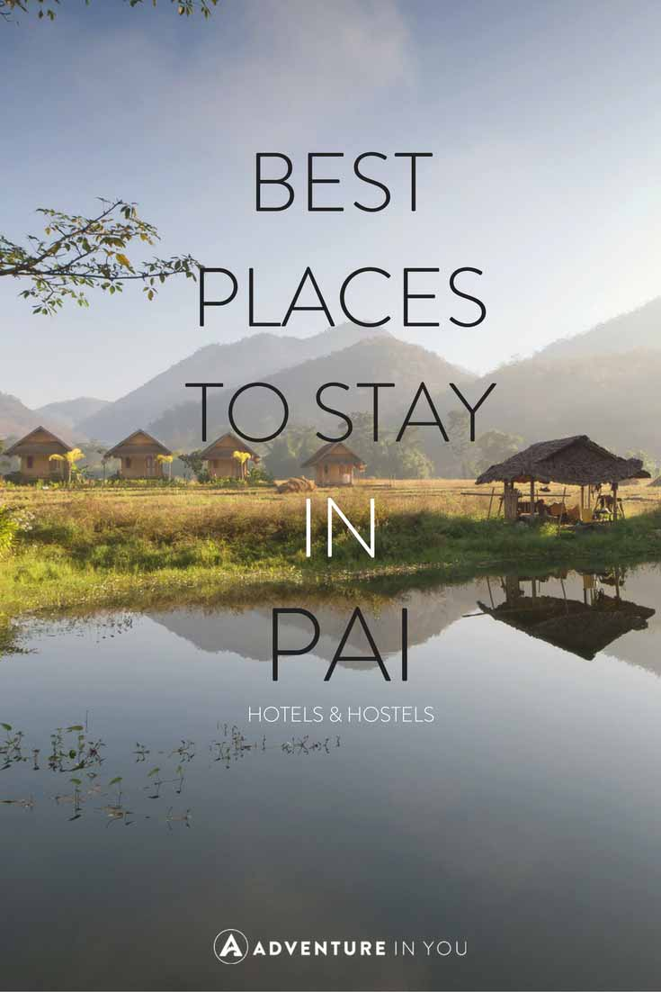 Pai Thailand | Looking for the best place to stay while in Pai, Thailand? Here are our recommendations