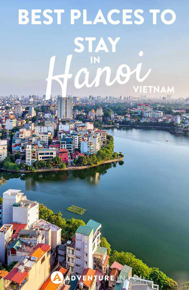 Hanoi Vietnam | Looking for the where to stay while in Hanoi? Here are our top recommendations for hotels and hostels