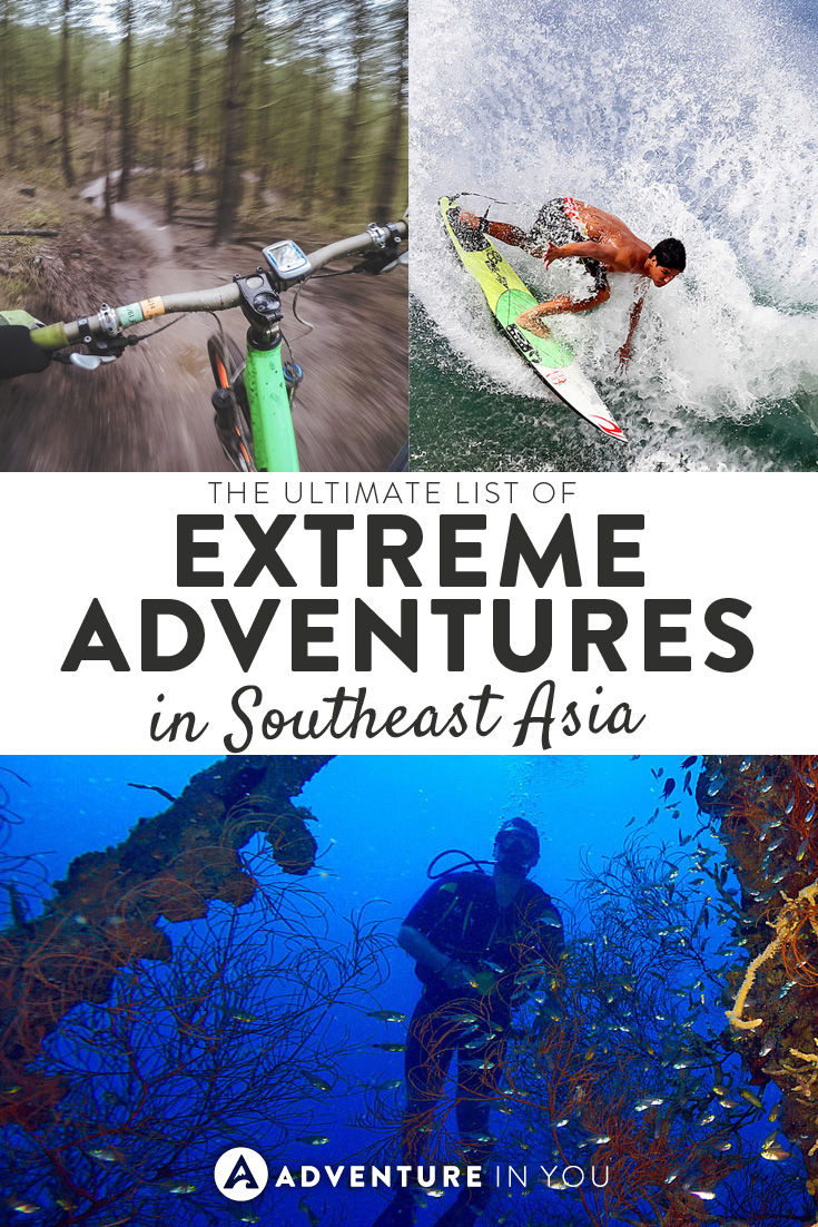 Looking for fun and extreme adventures to take on in Southeast Asia? Here is our list of ultimate adventures to do in the area