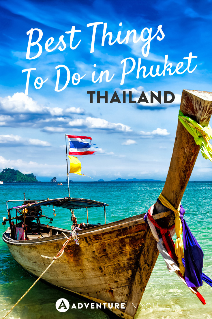 best things to do in Phuket Thailand