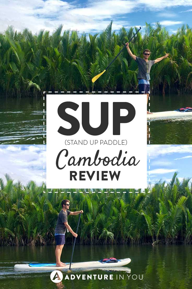Cambodia Travel | Looking for a fun things to do in Cambodia? Why not add SUP (stand up paddle boarding) down a river by Kampot.