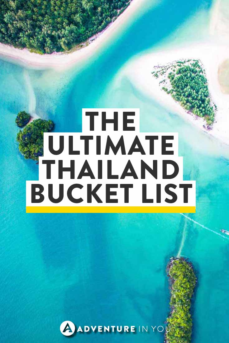 Thailand Travel | Planning a trip to Thailand? Take a look at this ultimate bucket list guide to make sure you don't miss out on anything during your trip.