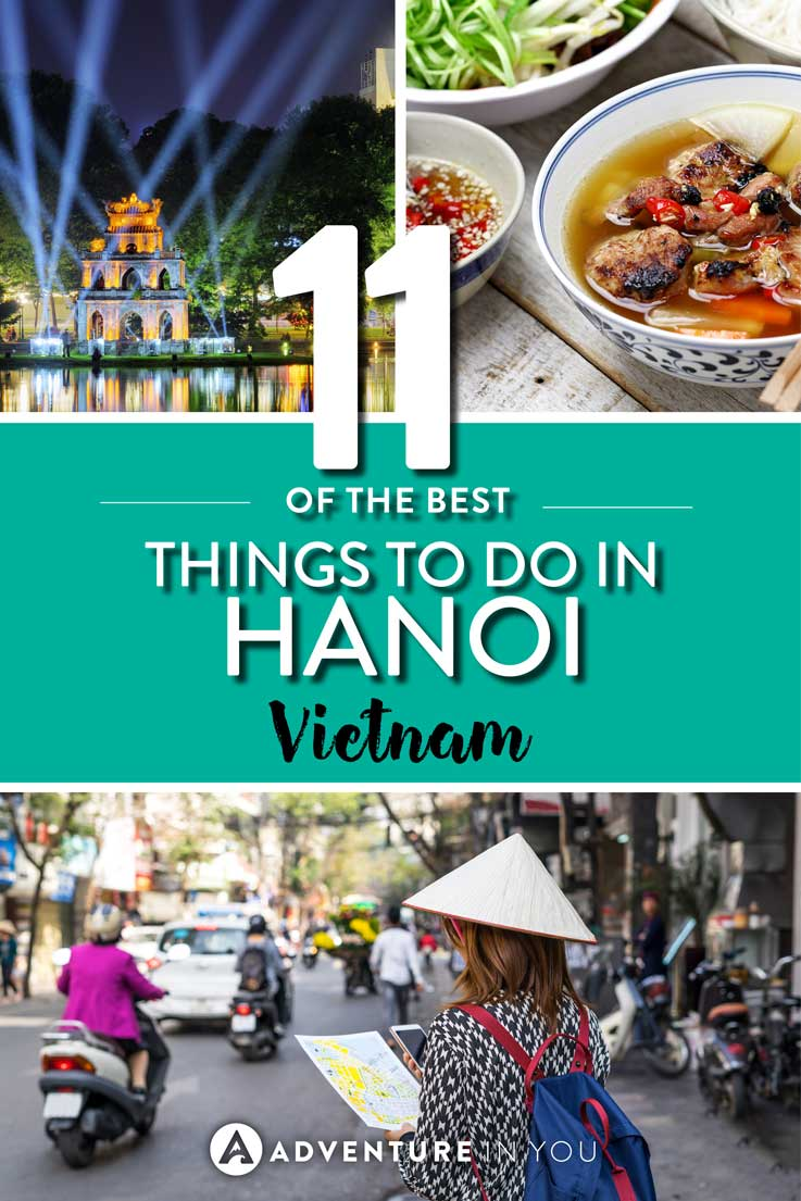 16 Things to Do in Hanoi That You Can't Miss [Updated]