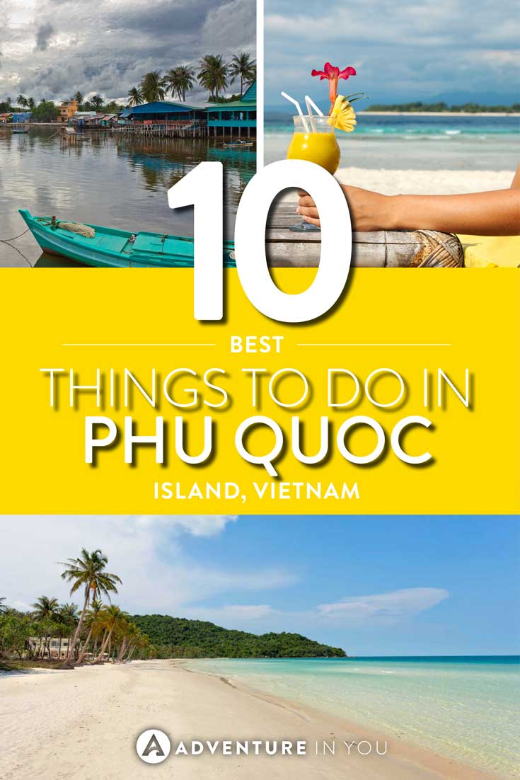 Phu Quoc Island | Planning a trip to Phu Quoc, Vietnam? Here are our top recommendations on things to do in Phu Quoc. Vietnam is normally not known for its beaches but if you're looking for a seaside getaway, Phu Quoc Island is one of our top picks.