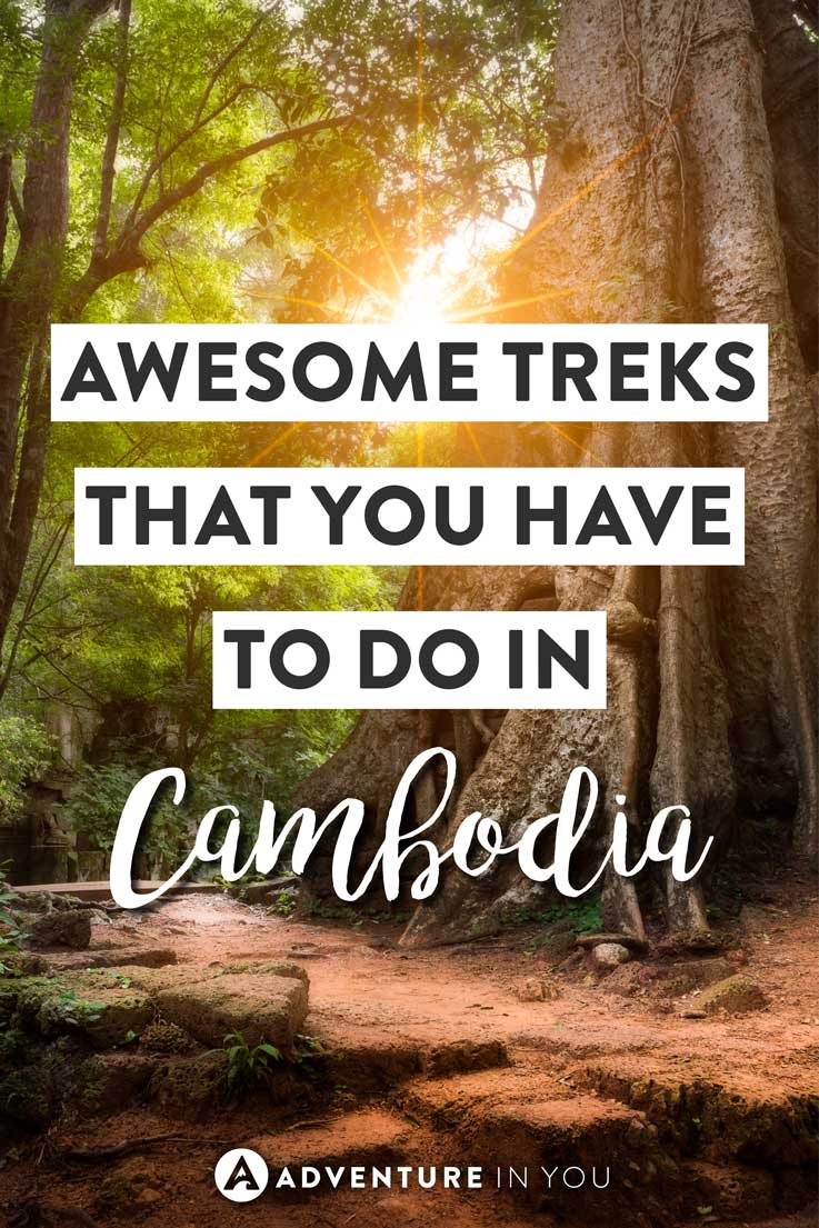 Cambodia Travel | Looking for inspiration on the best trekking in Cambodia? Here are our top picks for the best trekking trails throughout Cambodia.