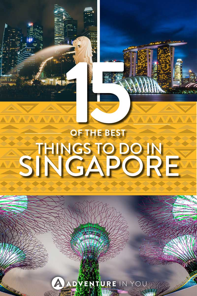 Things to do in Singpore | Looking for awesome things to do in Singapore? Here's a list of must visit tourist attractions. From the famous Marina Bay Sands to the famous Gardens by the Bay, Singapore is full of awesome things to do. #singapore