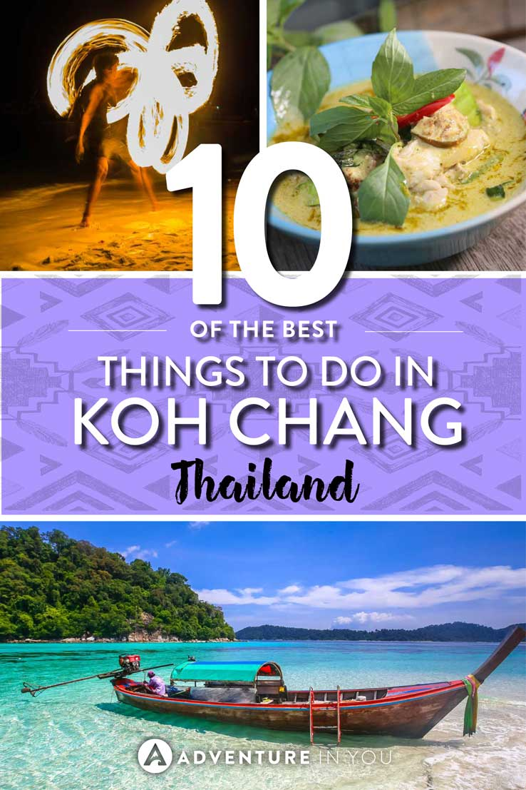 Koh Chang | Looking for things to do in Koh Chang Thailand? Here's our top recommendations on the best things to do in Koh Chang. From island hopping, indulging in weekend food markets, to hiking and exploring their National Park, Koh Chang has a lot of things to do.