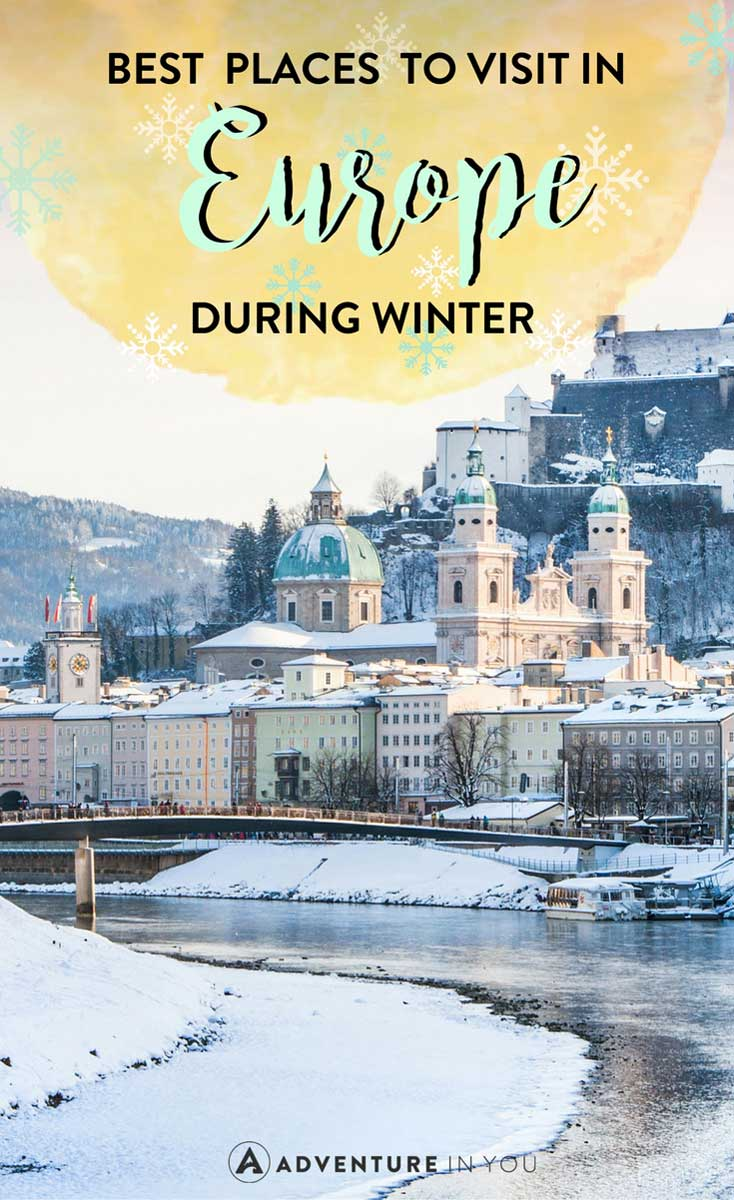 Europe in Winter | Planning to travel Europe during winter? Here are a few of the best destinations to visit during Winter, featuring awesome things to see and do in each place. #europe