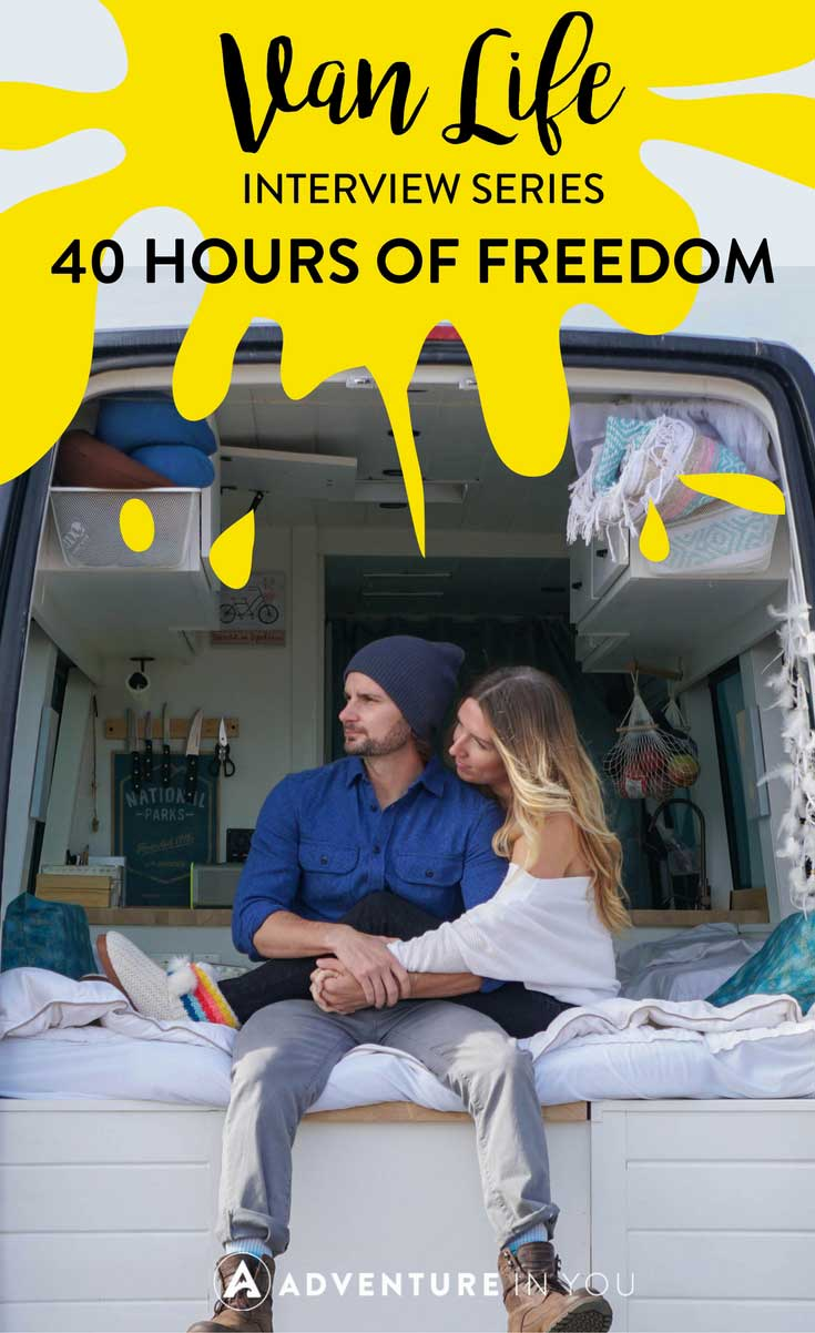Van Life | Interested to find out what van life is really like? Here's a quick interview that I did with the guys over at 40 Hours of Freedom. I asked them how much it cost to renovate their van, average monthly expenses, and and their top tips for those interested in van life! #vanlife #sprintervan #interview