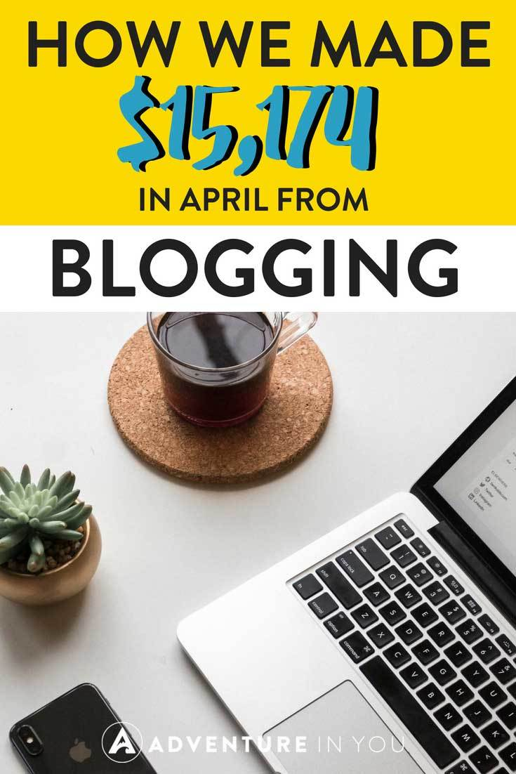 Blogging Income Report | Interested to find out how people make money from blogging? Take a look at our income report for the month of April where we made over $15,000 in one month. #blogging #incomereprt #paassiveincome #travelblog
