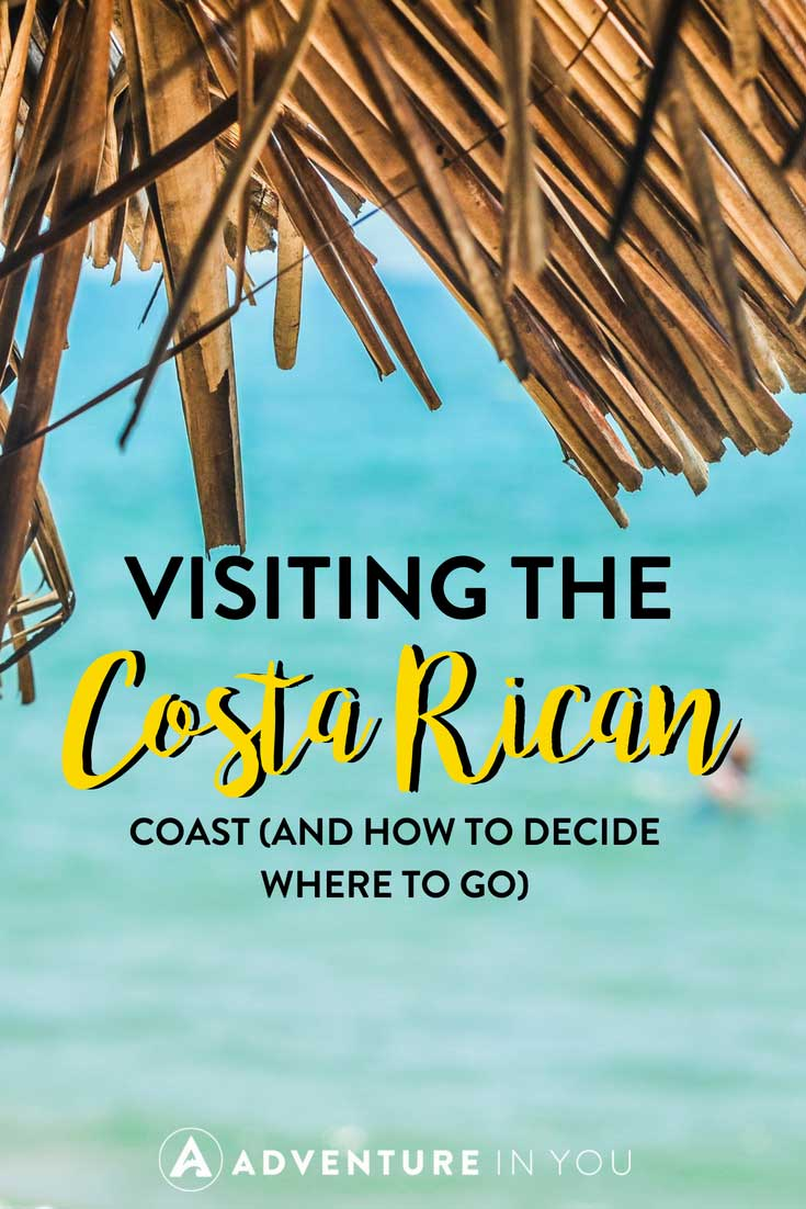 Costa Rica | Need help deciding where to go in Costa Rica? Our article on the costa rican coast will help you decide whether to go in the Pacific side or the Caribbean side.