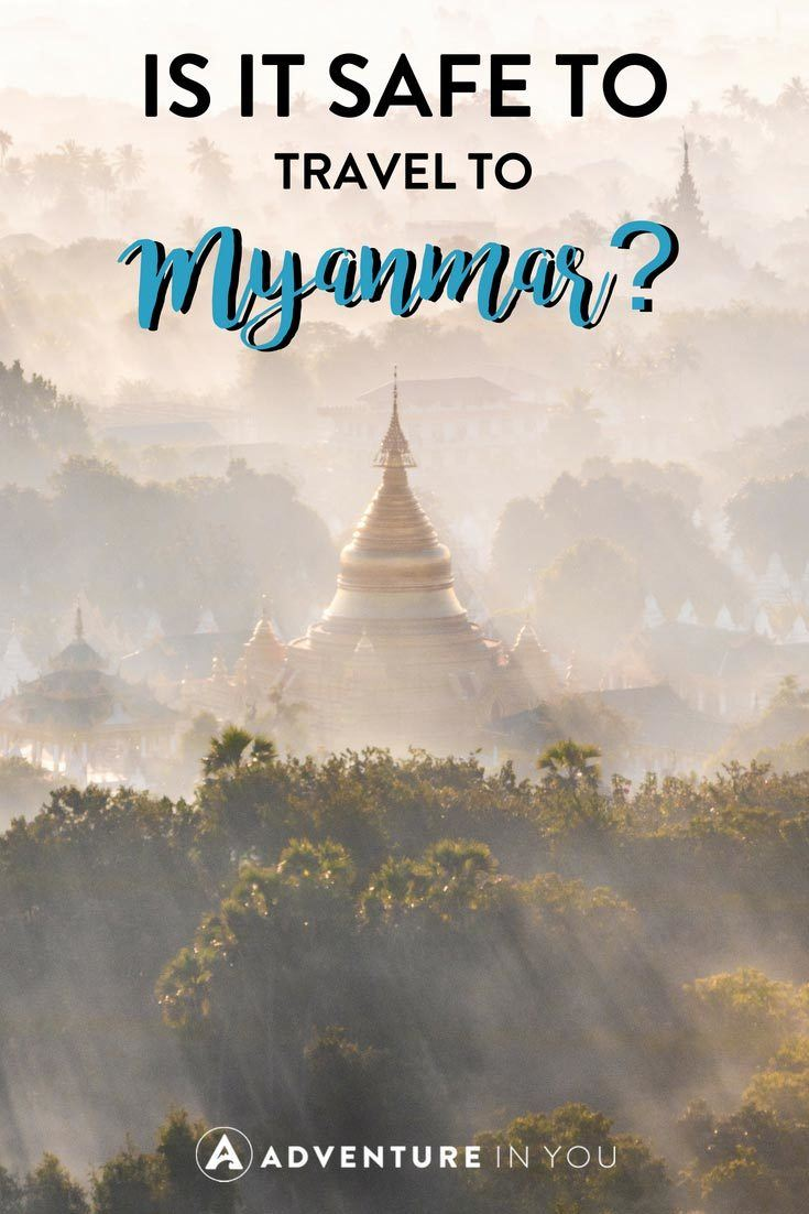 Myanmar Safety | Is it safe and ethical to travel to Myanmar? Here's everything you need to know about safety and planning a trip to Myanmar #myanmar #travel