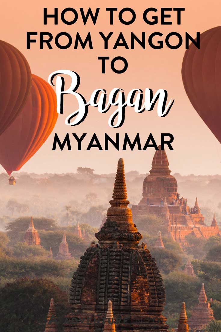 Yangon to Bagan | Wondering how to get from Yangon to Bagan, Myanmar? Take a look at this detailed post outlining the best transportation options when traveling the country. #myanmar