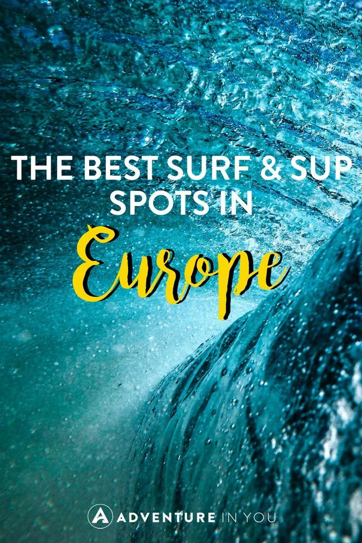 Surfing in Europe | Looking for the best surf and SUP spots in Europe? Take a look at our article featuring the best ones.