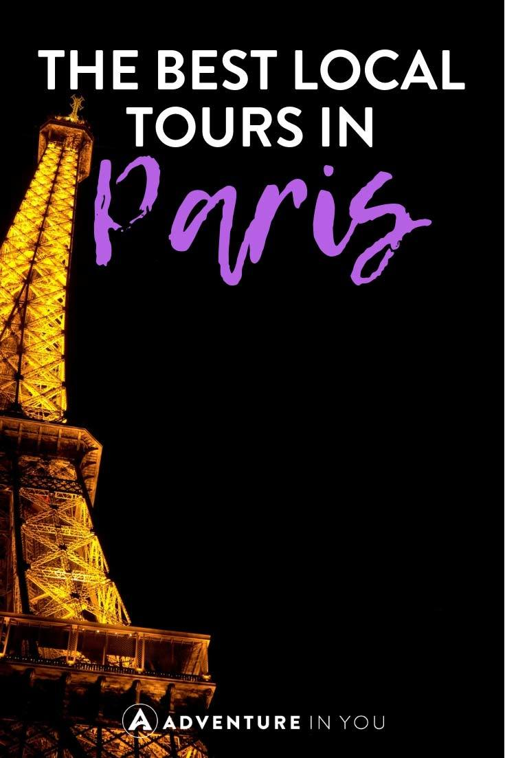 Local Tours in Paris | Looking for things to do in Paris? Here are our top picks for the best local tours worth doing while in France. #paris #france