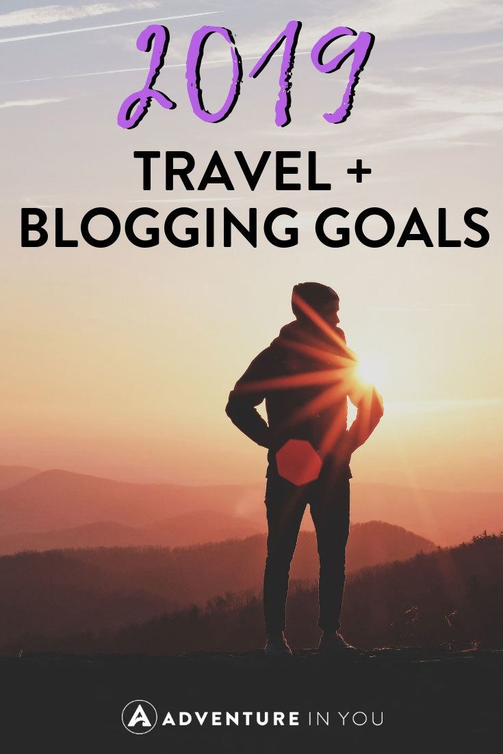 2019 Goals | Here are a few of our travel and blogging goals for the year ahead. #resolution