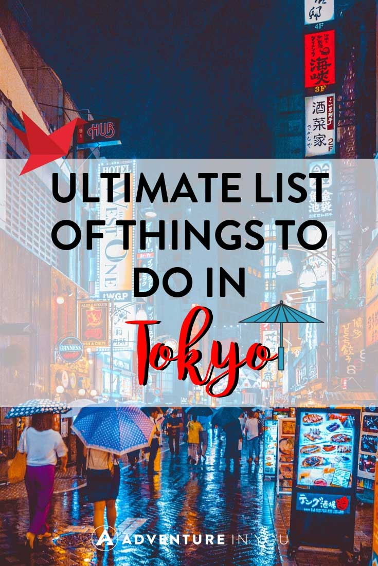 Things to Do in Tokyo | heading to Tokyo, Japan? Here's our ultimate list of things to do to help make your trip to Tokyo memorable.