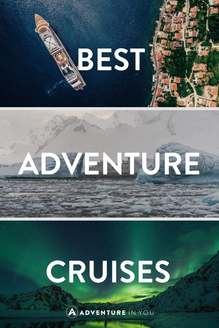 Adventure Cruise Destinations | Looking for a little adventure in your life? Check out the best adventure cruise destinations for your bucket list #adventure #cruise #travel