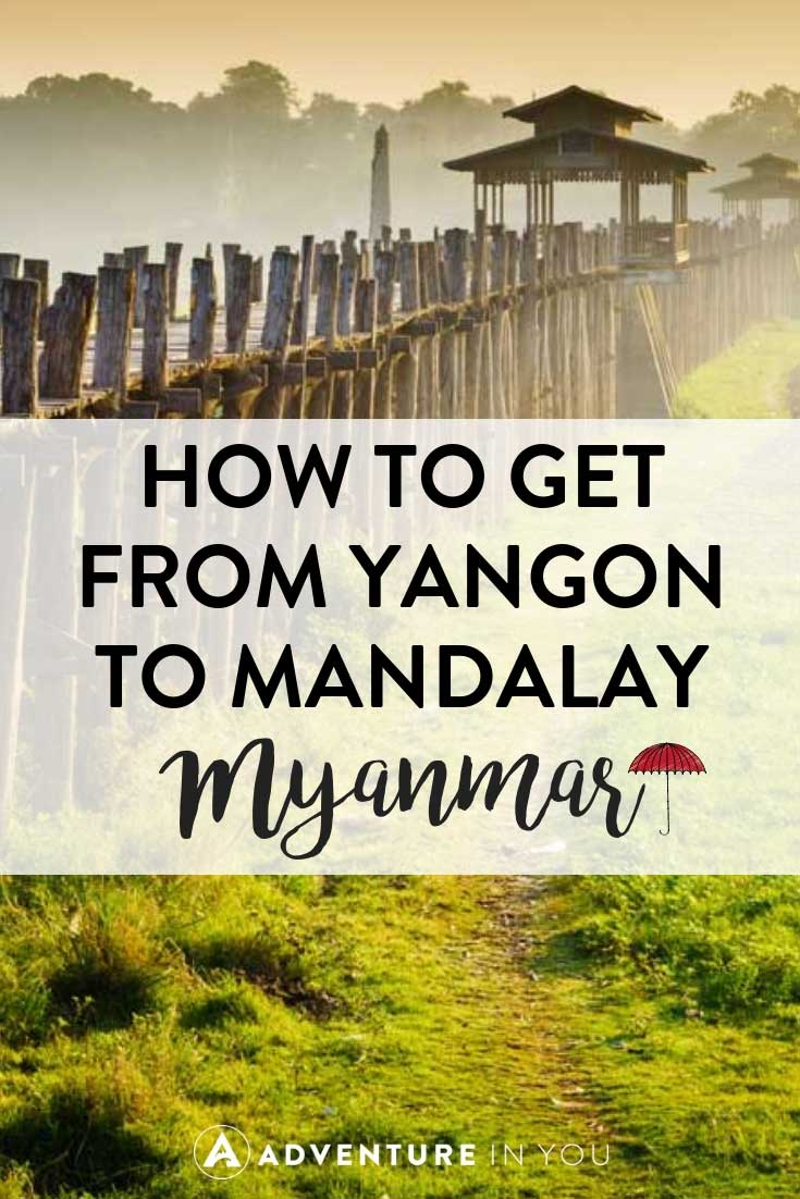 Yangon to Mandalay   Looking for information on traveling to Mandalay? Here are our top tips on how to get there from Yangon. #myanmar #myanmartravel