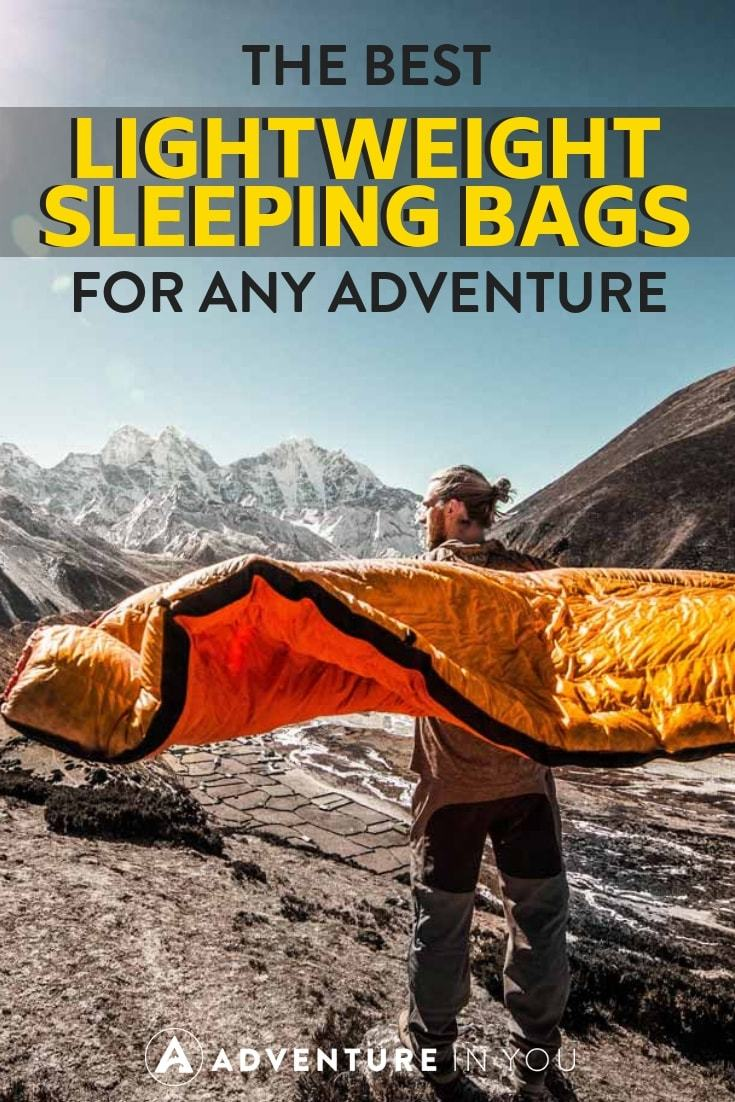 Lightweight Sleeping Bags | In the market for a new sleeping bag? Check out our top picks for best lightweight sleeping bags for all of your adventures.
