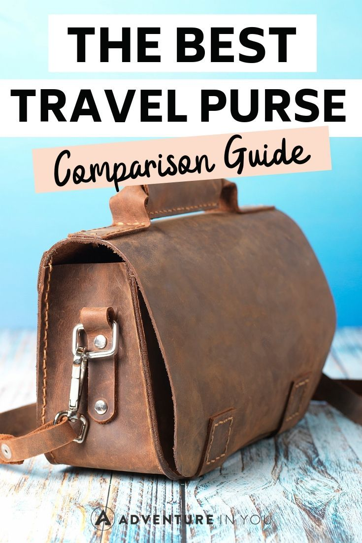 Best Travel Purse | Ladies, let's face it, every traveler needs a dependable travel purse. Here are the best ones in 2019! #travelgear